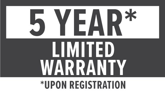 Warranty: 5 Year Limited Upon Registration