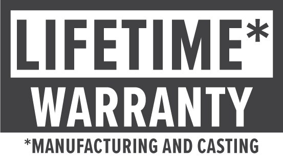 Warranty: Lifetime manufacturing and casting warranty