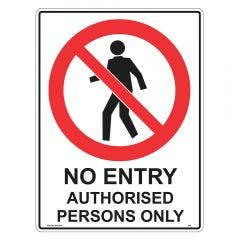WILCOX SAFETY 300mm x 225mm No Entry Authorised Persons Only Sign P526CM